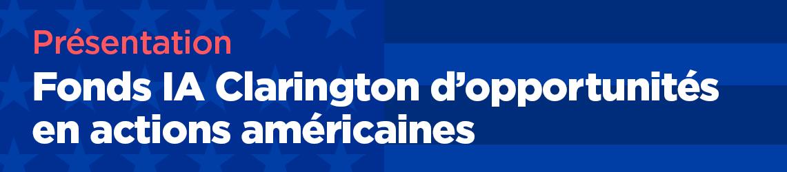 Fonds IA Clarington d'opportunités en actions américaines