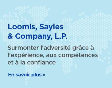 Découvrez comment les experts en placement mondial de Loomis, Sayles & Company L.P. peuvent vous aider à résister aux crises boursières et à atteindre vos objectifs de création de richesse à long terme.